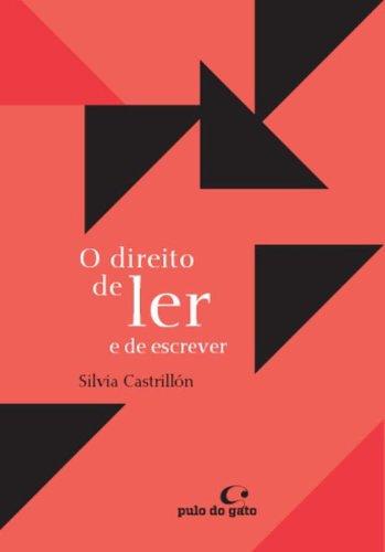 DIREITO DE LER E DE ESCREVER, O - SILVIA CASTRILLON