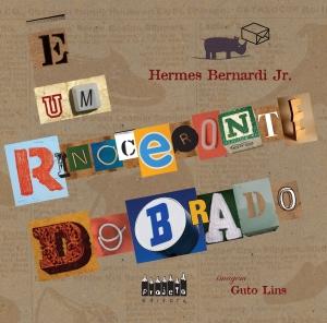 É UM RINOCERONTE DOBRADO - HERMES BERNARDI JR