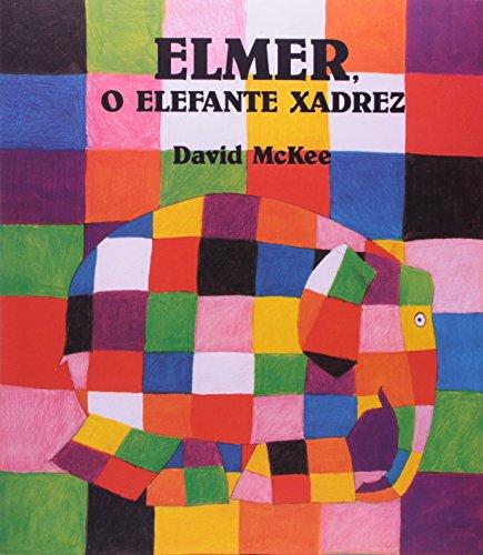 ELMER, O ELEFANTE XADREZ - DAVID MCKEE
