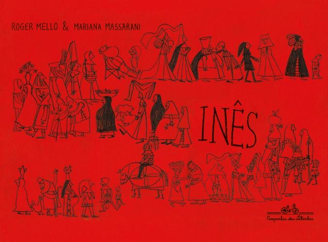 INES - ROGER MELLO