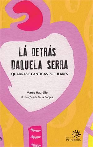 LA DETRAS DAQUELA SERRA - MARCO HAURELIO