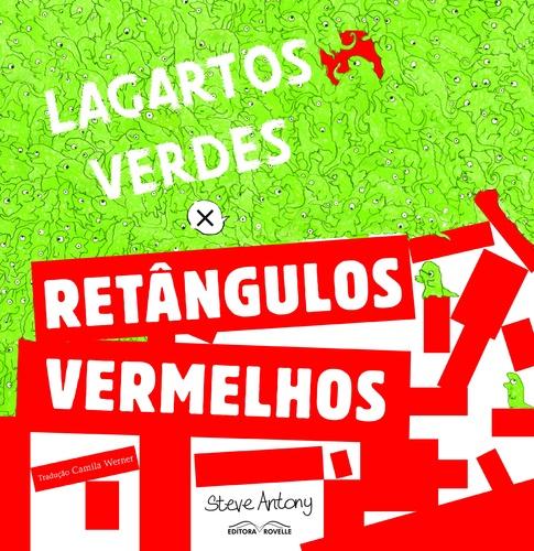 LAGARTOS VERDES X RETANGULOS VERMELHOS - STEVE ANTONY