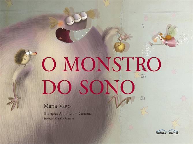 MONSTRO DO SONO, O - MARIANA VAGO