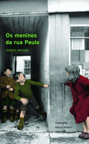 Os Meninos da Rua Paulo - FERENC MOLNAR