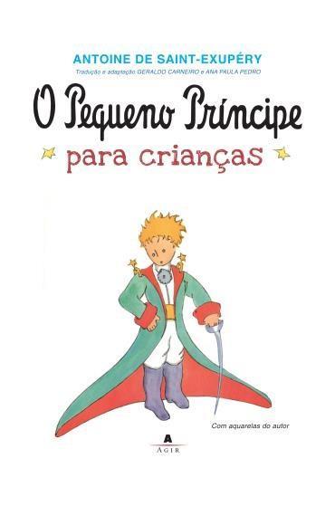 PEQUENO PRÍNCIPE PARA CRIANÇAS,  - ANTOINE DE SAINT-EXUPERY