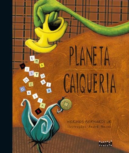 PLANETA CAIQUERIA - HERMES BERNARDI JUNIOR