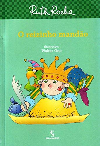 REIZINHO MANDAO, O - RUTH ROCHA