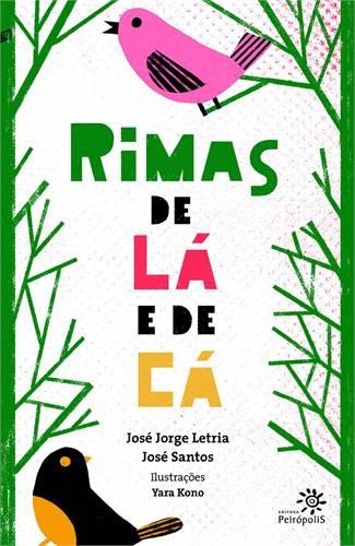 RIMAS DE LÁ E DE CÁ - JOSÉ JORGE  LETRIA