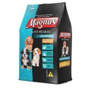 Ração Magnus Super Premium Filhotes 10.1kg Todas As Raças