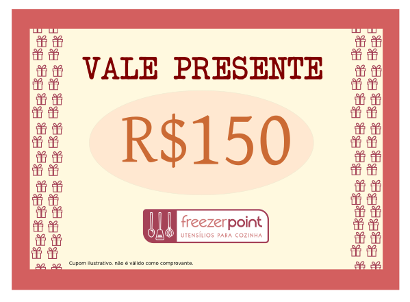Vale Presente R$150,00 (Cento e Cinquenta Reais)