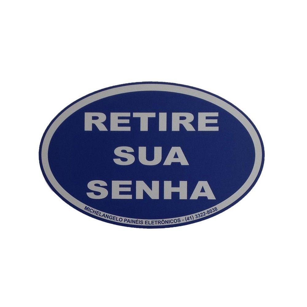 Placa Retire sua Senha