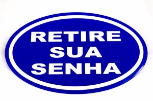 Placa ''Retire Sua Senha'' Azul