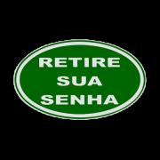 Placa ''Retire Sua Senha'' Verde