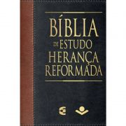 Bíblia de Estudo Herança Reformada RA Capa Preta e Marrom