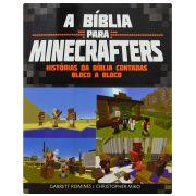 Bíblia Infantil - A Bíblia Para Minecrafters - Histórias da Bíblia contadas bloco a bloco