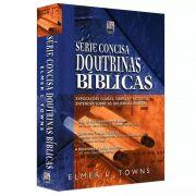 Livro - Doutrinas Bíblicas - Série concisa - Elmer L. Towns