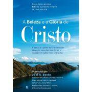 Livro - A Beleza e a Glória de Cristo - Joel Beeke - Editora Cultura Cristã