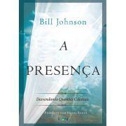 Livro - A Presença - Bill Johnson
