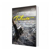 Livro - A Revolução dos de um Talento - Aluízio A. Silva