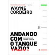 Livro - Andando com o Tanque Vazio | Wayne Cordeiro