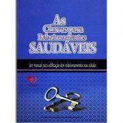 Livro - As Chaves Relacionamentos Saudáveis Células Pequenos Grupos