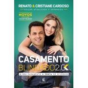 Livro - Casamento Blindado 2.0  - Renato e Cristiane Cardoso - Editora Thomas Nelson