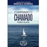 Livro Cumprindo o Chamado  Fabio Alves