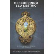 Livro - Descobrindo seu destino - Michael Brodeur