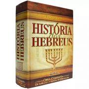 Livro - História dos Hebreus - Edição de Luxo - Flávio Josefo - Editora CPAD