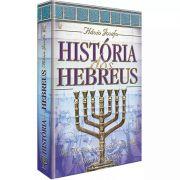 Livro - História dos Hebreus - Flávio Josefo