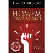 Livro - Homem Ao Máximo - Edwin Louis Cole - Editora Universidade da Família