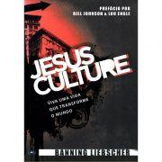 Livro - Jesus Culture - Banning Liebscher