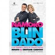 Livro - Namoro Blindado - Renato e Cristiane Cardoso - Editora Thomas Nelson