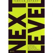 Livro - Next Level - Movimento Dunamis - Teófilo Hayashi