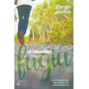Livro - O Jardineiro Fugiu - Marcelo Almeida - Editora Ampelos