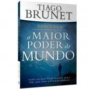 Livro  - O Maior Poder do Mundo - Tiago Brunet