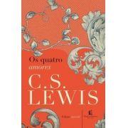 Livro - Os Quatro Amores - C. S. Lewis