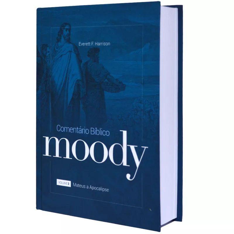 Comentário Bíblico Moody - Mateus à Apocalipse - Vol 2 Nova Edição