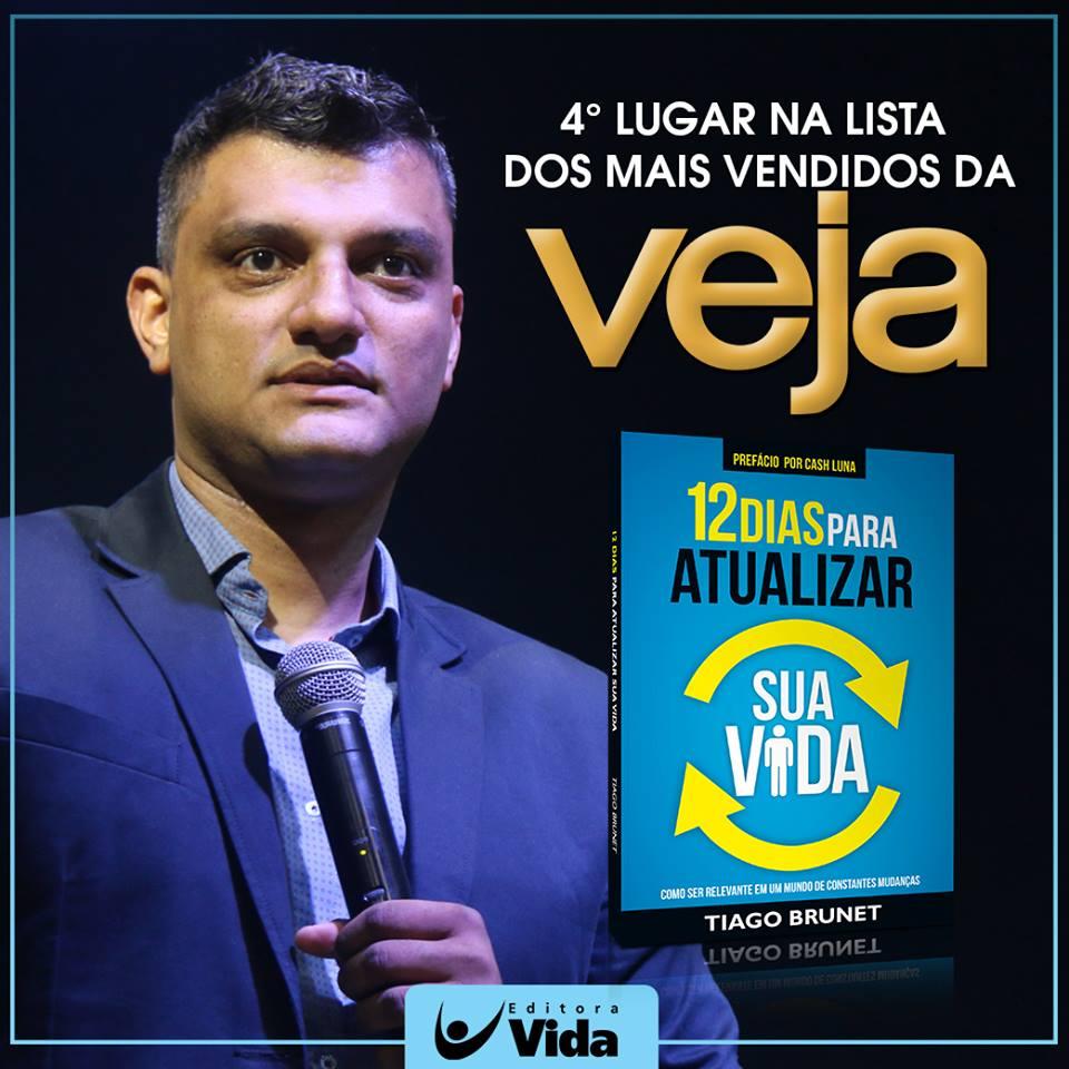 Livro - 12 Dias Para Atualizar Sua Vida - Tiago Brunet - Editora Vida