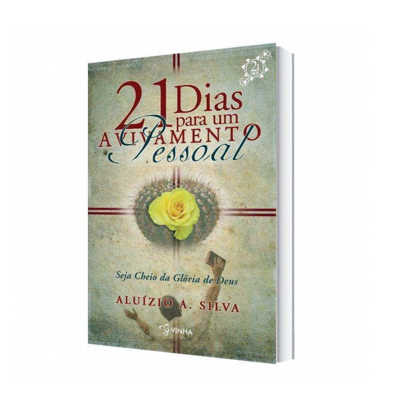 Livro 21 Dias para o Avivamento Pessoal - Aluízio A. Silva