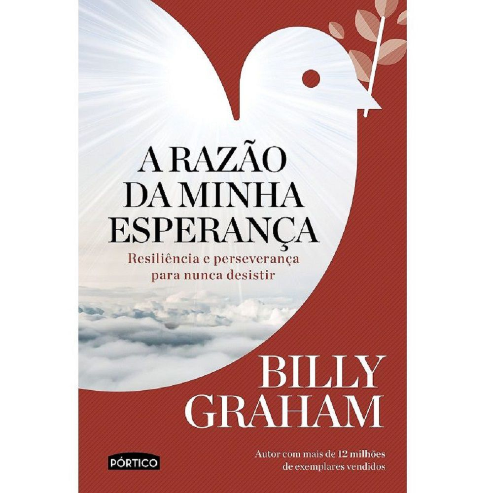 Livro - A Razão da Minha Esperança - Billy Graham - Editora Pórtico