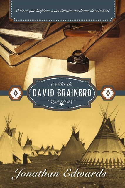 Livro - A Vida de David Brainerd  - Jonathan Edwards