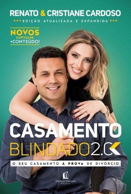 Livro - Casamento Blindado 2.0  - Renato e Cristiane Cardoso