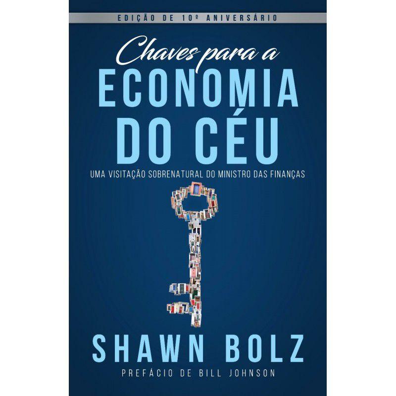 Livro - Chaves para a Economia do Céu - Shawn Bolz