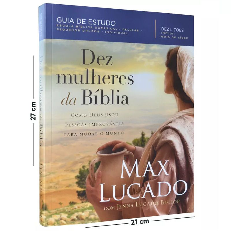 Livro - Dez Mulheres Da Bíblia - Max Lucado
