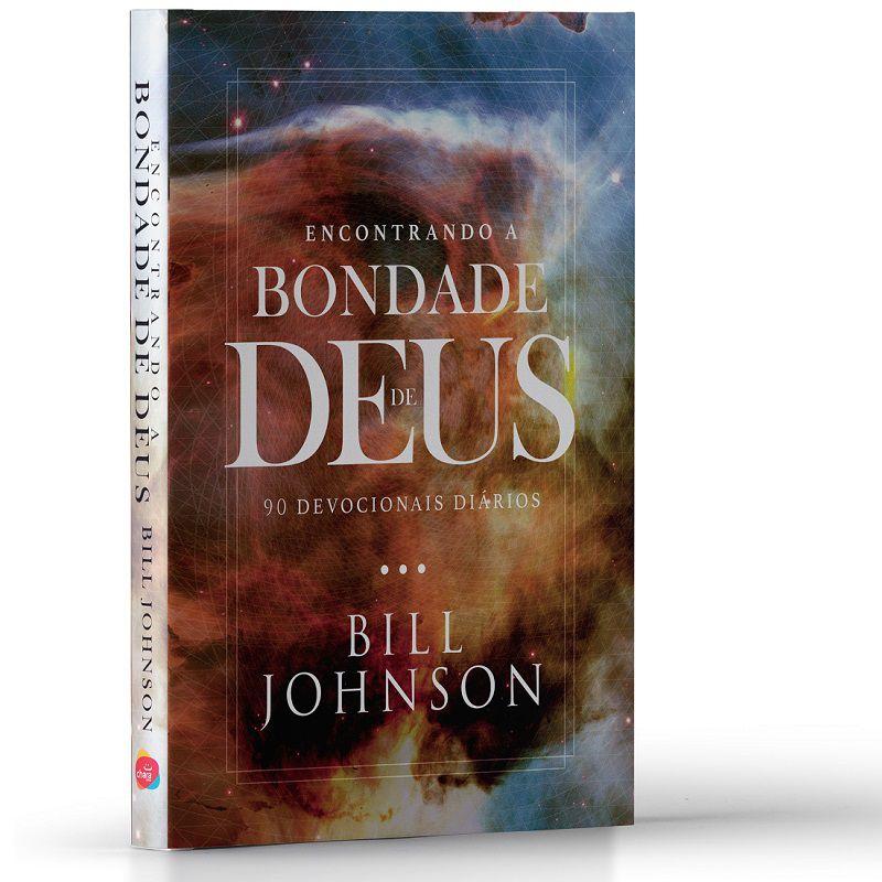 Livro - Encontrando a bondade de Deus - 90 Devocionais Diários – Bill Johnson