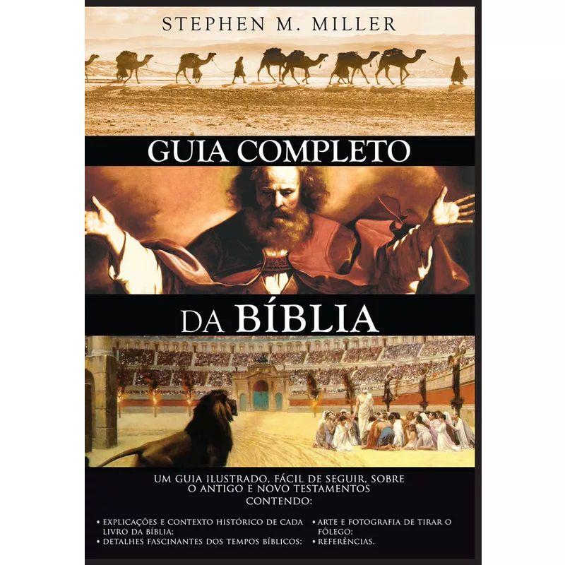 Livro - Guia Completo da Bíblia - Stephen M. Miller