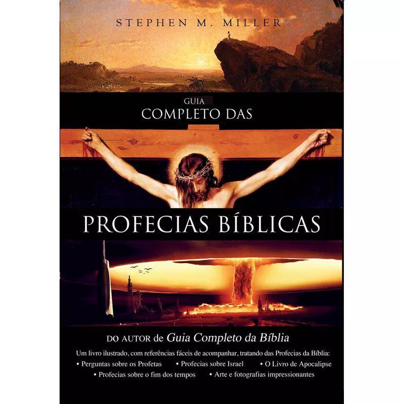 Livro - Guia Completo das Profecias Bíblicas - Stephen M. Miller