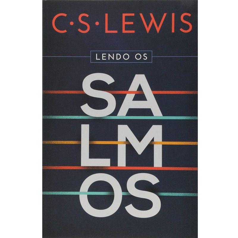 Livro - Lendo os Salmos - C. S. Lewis