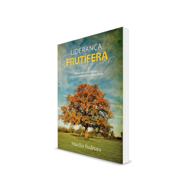 Livro - Liderança Frutífera - Marília Pedroza